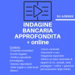 indagine bancaria approfondita + online_aziende