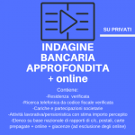 indagine bancaria approfondita + online_privati